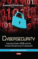 D AMBROSIO A - Cybersecurity: Executive Order 13636 and the Critical Infrastructure Framework (Defense, Security and Strategies) - 9781631176715 - V9781631176715