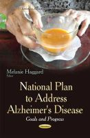 HAGGARD  M - National Plan to Address Alzheimer's Disease: Goals and Progress (Geriatrics, Gerontology and Elderly Issues) - 9781631176838 - V9781631176838