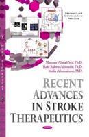 Mir, Manzoor Ahmad, Albaradie, Raid Saleem, Alhussainawi, Malik - Recent Advances in Stroke Therapeutics - 9781631177545 - V9781631177545