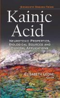 LEONE E - Kainic Acid: Neurotoxic Properties, Biological Sources and Clinical Applications (Biochemistry Research Trends) - 9781631179129 - V9781631179129