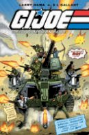 Hama, Larry, Gallant, S. L. - G.I. JOE: A Real American Hero Volume 10 - 9781631401541 - V9781631401541