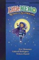 Shanower, Eric - Little Nemo: Return to Slumberland Deluxe Edition - 9781631405747 - V9781631405747