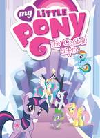 Various - My Little Pony: The Crystal Empire - 9781631406621 - V9781631406621