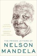 Gallagher, Richard, Rosenblatt, Jennifer L. L., Spira, Elana G. - The Prison Letters of Nelson Mandela - 9781631491177 - V9781631491177