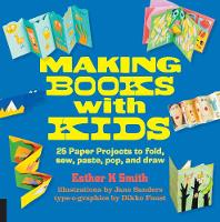 Smith, Esther K. - Making Books with Kids - 9781631590818 - V9781631590818