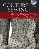 Shaeffer, Claire B. - Couture Sewing: Making Designer Trims - 9781631866579 - V9781631866579
