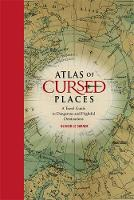 Le Carrer, Olivier - Atlas of Cursed Places - 9781631910005 - V9781631910005