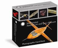 Zimmerman, Dwight Jon - Smithsonian National Air and Space Museum Photographic Card Deck: 100 Treasures from the World's Largest Collection of Air and Spacecraft - 9781631910098 - V9781631910098