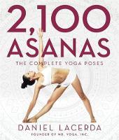 Lacerda, Daniel - 2,100 Asanas - 9781631910104 - V9781631910104
