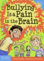 Romain, Trevor - Bullying Is a Pain in the Brain (Laugh & Learn®) - 9781631980657 - V9781631980657