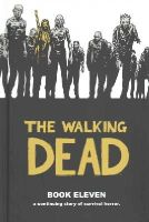 Kirkman, Robert - The Walking Dead Book 11 - 9781632152718 - V9781632152718