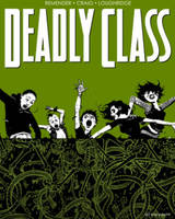 Remender, Rick, Loughridge, Lee - Deadly Class Volume 3: The Snake Pit (Deadly Class Tp) - 9781632154767 - V9781632154767