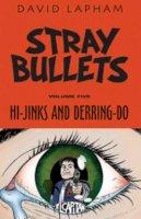Lapham, David - Stray Bullets Volume 5: Hi-Jinks and Derring-Do - 9781632157331 - V9781632157331