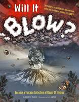 Rusch, Elizabeth - Will It Blow?: Become a Volcano Detective at Mount St. Helens - 9781632171108 - V9781632171108