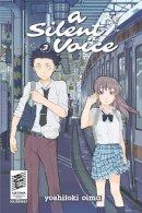Oima, Yoshitoki - A Silent Voice 3 - 9781632360588 - V9781632360588