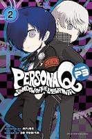 Tobita, So - Persona Q: Shadow of the Labyrinth Side: P3 Volume 2 - 9781632362766 - V9781632362766