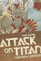 Isayama, Hajime - Attack on Titan: Colossal Edition Vol. 3 - 9781632362957 - V9781632362957