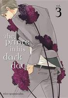 Yamanaka, Hico - The Prince in His Dark Days 3 - 9781632363985 - V9781632363985