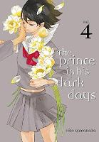 Yamanaka, Hico - The Prince in His Dark Days 4 - 9781632363992 - V9781632363992