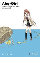 Hiroyuki - Aho-Girl 1: A Clueless Girl (Ahogaru: Clueless Girl) - 9781632364579 - V9781632364579