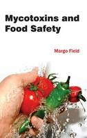- Mycotoxins and Food Safety - 9781632394729 - V9781632394729