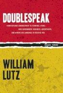 Lutz, William - Doublespeak (Rebel Reads) - 9781632460172 - V9781632460172