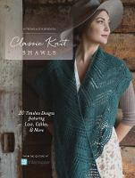 Interweave Editors - Interweave Presents - Classic Knit Shawls: 20 Timeless Designs Featuring Lace, Cables, and More - 9781632506009 - V9781632506009