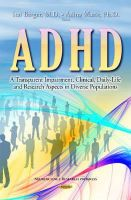 BERGER ITAI - ADHD: A Transparent Impairment, Clinical, Daily-Life and Research Aspects in Diverse Populations (Neuroscience Research Progress) - 9781633210479 - V9781633210479