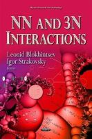 BLOKHINTSEV L - NN and 3N Interactions (Physics Research and Technology) - 9781633210530 - V9781633210530