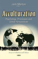 Jack Merton - Acculturation: Psychology, Processes and Global Perspectives (Focus on Civilizations and Cultures) - 9781633213470 - V9781633213470