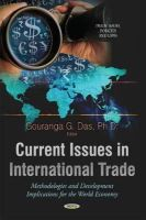 Das, Gouranga G - Current Issues in International Trade: Methodologies and Development Implications for the World Economy - 9781633214057 - V9781633214057