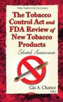 CHANCE G.A. - The Tobacco Control Act and Fda Review of New Tobacco Products: Selected Assessments - 9781633214682 - V9781633214682