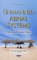 Barlow, Lissa - Unmanned Aerial Systems: Pilot and Personnel Issues - 9781633214743 - V9781633214743