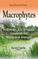 Capello, Raven - Macrophytes: Biodiversity, Role in Aquatic Ecosystems and Management Strategies - 9781633215184 - V9781633215184