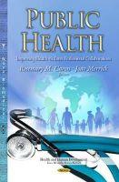 CARON R.M. - Public Health: Improving Health Via Inter-Professional Collaborations (Health and Human Development) - 9781633215696 - V9781633215696