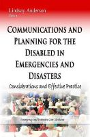 Anderson, Lindsay - Communications and Planning for the Disabled in Emergencies and Disasters: Considerations and Effective Practice - 9781633215740 - V9781633215740