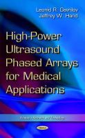Leonid R. Gavrilov, Jeffrey W. Hand - High-power Ultrasound Phased Arrays for Medical Applications - 9781633216150 - V9781633216150