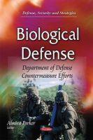 Parker, Almira - Biological Defense: Department of Defense Countermeasure Efforts - 9781633217218 - V9781633217218