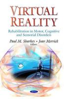 Paul M Sharkey - Virtual Reality: Rehabilitation in Motor, Cognitive and Sensorial Disorders - 9781633217737 - V9781633217737