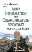 Calvin Blackburn - Army Information and Communication Networks: Modernization Efforts - 9781633218215 - V9781633218215