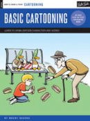 Aaseng, Maury - Cartooning: Basic Cartooning - 9781633220096 - V9781633220096