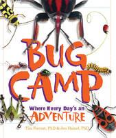 Forrest, Tim, Hamel, Jen - Bug Camp: Where Every Day's an Adventure - 9781633221161 - V9781633221161