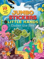 - Jumbo Stickers for Little Hands: Under the Sea - 9781633221567 - V9781633221567