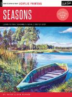 Glover, David Lloyd - Acrylic: Seasons: Learn to paint the colors of the seasons step by step (How to Draw & Paint) - 9781633222069 - V9781633222069