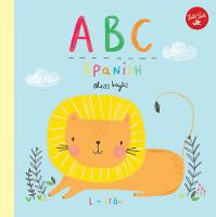 Baylis, Aless - ABC Spanish: Take a fun journey through the alphabet and learn some Spanish! - 9781633222830 - V9781633222830