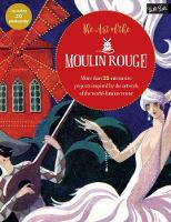 Walter Foster Creative Team - The Art of the Moulin Rouge: More than 25 interactive projects inspired by the artwork of the world-famous venue - 9781633223042 - V9781633223042