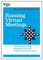 Harvard Business Review - Running Virtual Meetings (HBR 20-Minute Manager Series) - 9781633691490 - V9781633691490