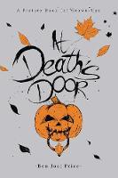Price, Ben Joel - At Death's Door: A Picture Book for Grown-Ups - 9781634502160 - V9781634502160