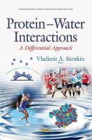 Vladimir A Sirotkin - Protein - Water Interactions: A Differential Approach - 9781634630078 - V9781634630078