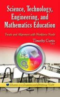 Timothy Curtis - Science, Technology, Engineering, and Mathematics Education: Trends and Alignment With Workforce Needs - 9781634631266 - V9781634631266